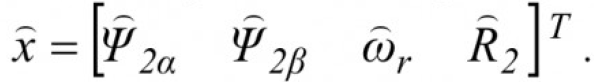 Определение параметров и переменных состояния асинхронных электродвигателей в процессе их работы на основе поискового алгоритма оценивания 12